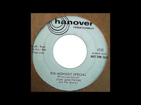 Joan Armstrong and the Shakers  - Big midnight special