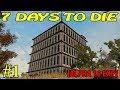 7 Days to Die Alpha 16 ► Начало ► №1  (16+)
