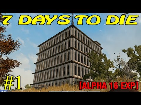 7 Days to Die Alpha 16 ► Начало ► №1  (16+)
