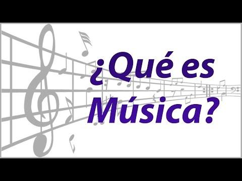 ¿Que es Música?
