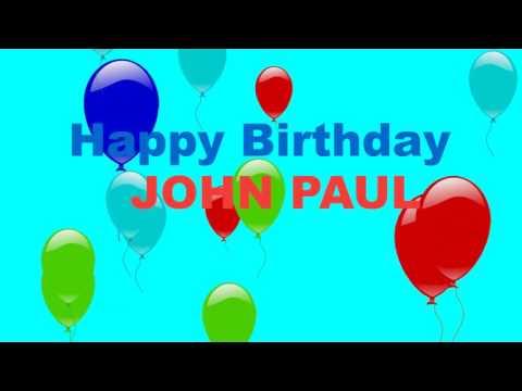 Happy Birthday John Paul