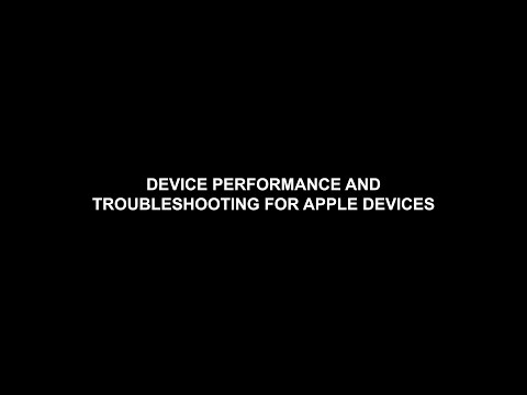 Device Performance and Troubleshooting for Apple Devices