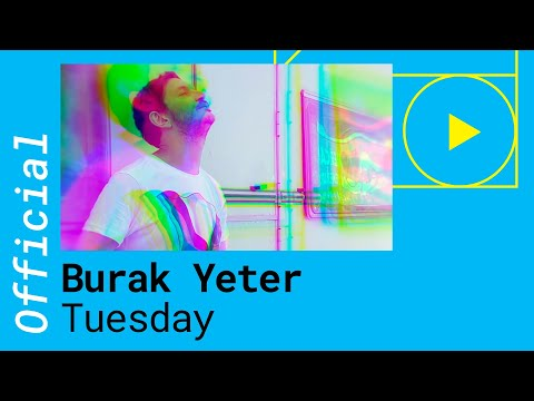 Burak Yeter - Tuesday ft. Danelle Sandoval (Official Music Video)