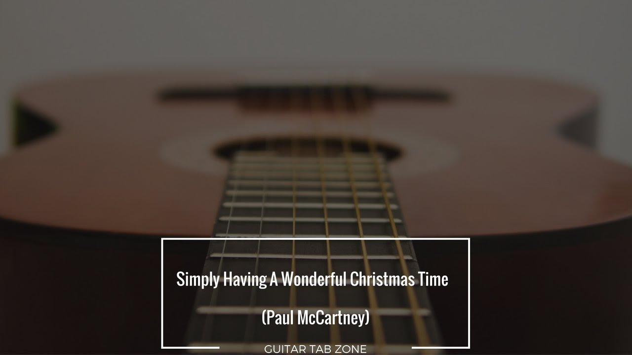 Simply Having A Wonderful Christmas Time - Paul McCartney Guitar ...