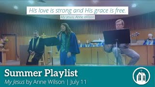 """""""My Jesus"""" By Anne Wilson, Performed by Rachel Owens"""