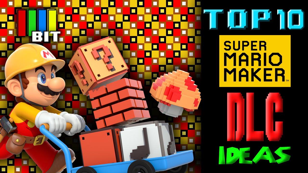 10 Ideas for Super Mario Maker DLC [TetraBitGaming]