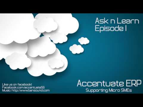 Accentuate Ask and Learn Episode 1