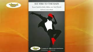 Set Fire To The Rain - Concert Band - Smith-Adkins - Daniels - Tierolff
