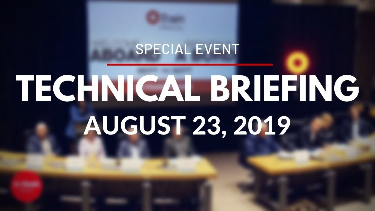 Technical Briefing - August 23, 2019 / Séance d'information - 23 août, 2019