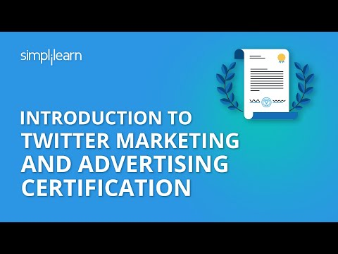 Introduction To Twitter Marketing And Advertising Certification | Simplilearn