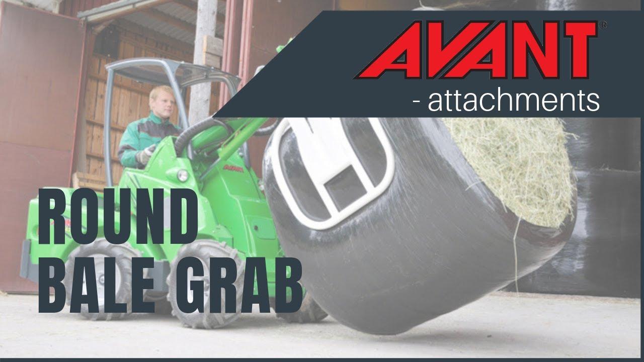 Bale grab avant attachment youtube for The avant