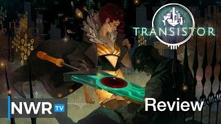 Transistor (Switch) Review (Video Game Video Review)