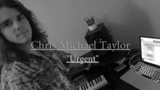 Urgent - Foreigner (Chris Michael Taylor)