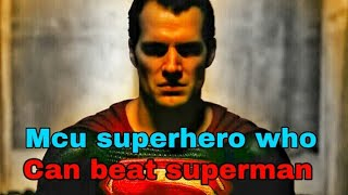 Marvel superhero who can beat superman