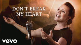 Vaya Con Dios - Don't Break My Heart