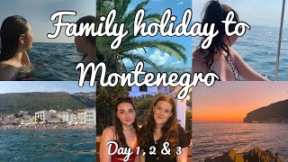 Family Holiday Vlog to Montenegro | days 1, 2 & 3