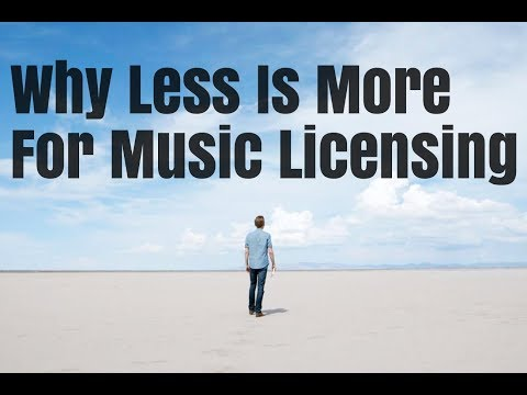 Why Less Is More For Music Licensing