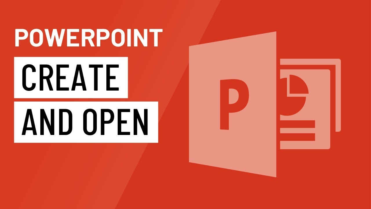 PowerPoint: Creating and Opening Presentations