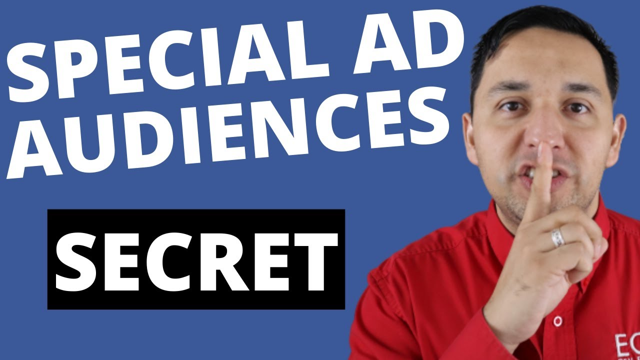 How To Create Facebook Special Ad Audiences - The Secret To More Real Estate Leads