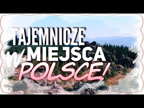 TAJEMNICZE MIEJSCA W POLSCE!!