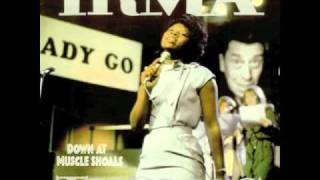 Irma Thomas - Here I am, Take Me