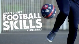 Learn Knee AKKA Street Football Skill - Day 38 of 90