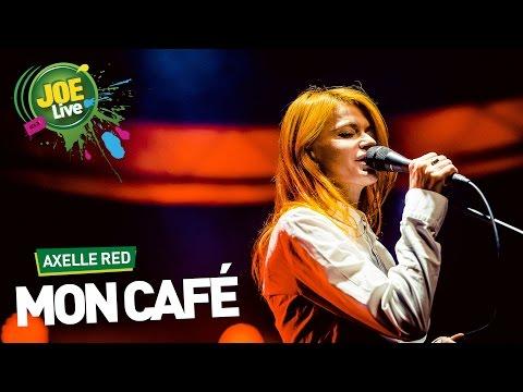 Axelle Red: Mon Cafe (live bij JOE)