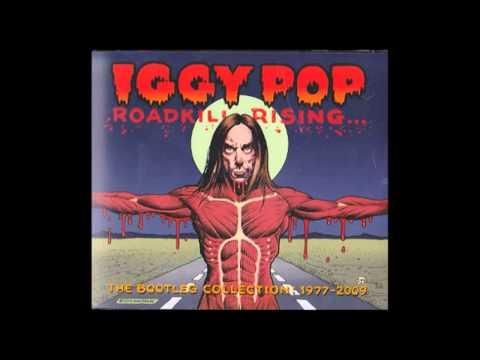Iggy Pop - Fuckin` Alone (Roadkill Rising... 2011)