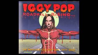 Iggy Pop - Fuckin` Alone (Roadkill Rising... 2011)