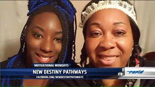 Motivational Monday: New Destiny Pathways