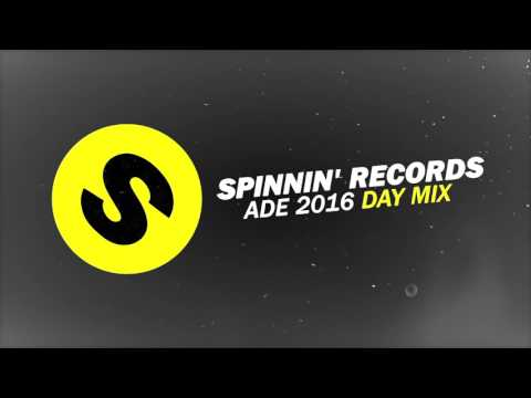 Spinnin' Records ADE 2016 - Day Mix