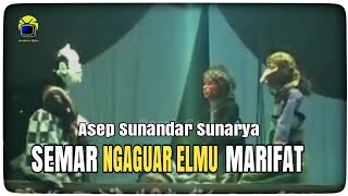 Semar Ngaguar Elmu Marifat | Wayang Golek Asep Sunandar
