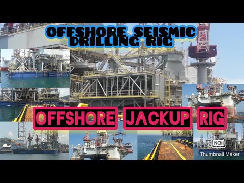 Offshore Seismic Drilling Rig and Offshore  jackup Rig
