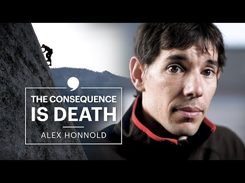 One Wrong Move Is The Difference Between Life and Death   Alex Honnold