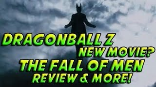 Dragonball Z: Battle Of Z - NEW MOVIE? The Fall of Men Trailer Review + The Future of Dragon Ball Z
