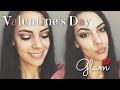 VALENTINE'S DAY GLAM!