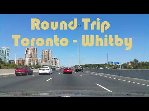 Round Trip Driving between Toronto and Whitby, Ontario, Canada