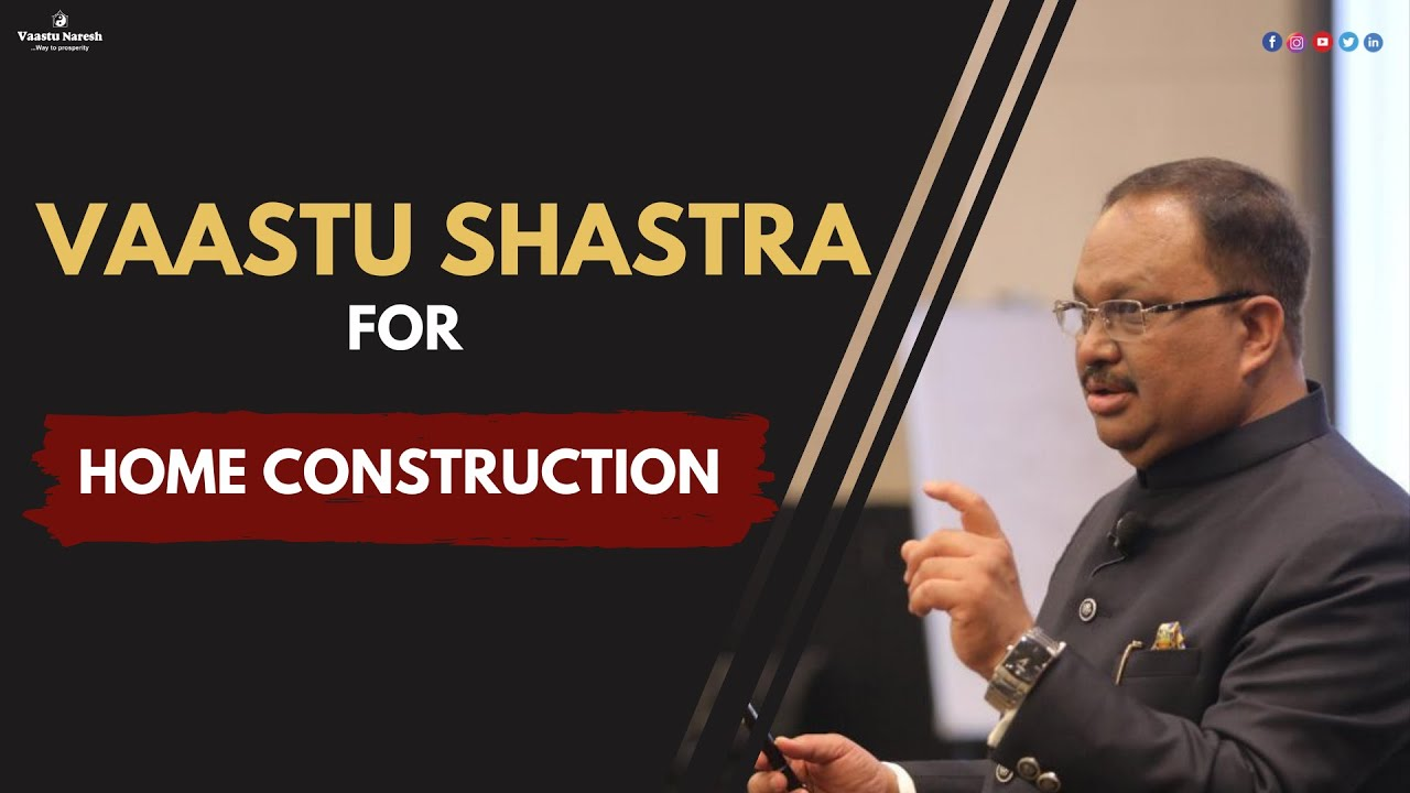 Vastu Shastra Home | Vastu Shastra for Home Construction in Hindi