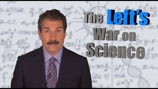 The Left's War on Science