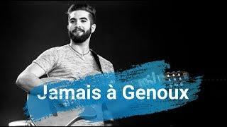 Kendji Girac - Jamais à Genoux (Paroles)