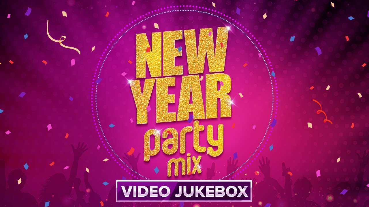 Bollywood Non Stop New Year Party Mix Video Songs Back To Back Youtube