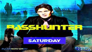 BassHunter - Saturday (Extended Mix)