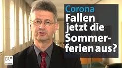 Coronavirus: Verlorene Unterrichtszeit wird nachgeholt - fallen jetzt die Sommerferien aus? | BR2