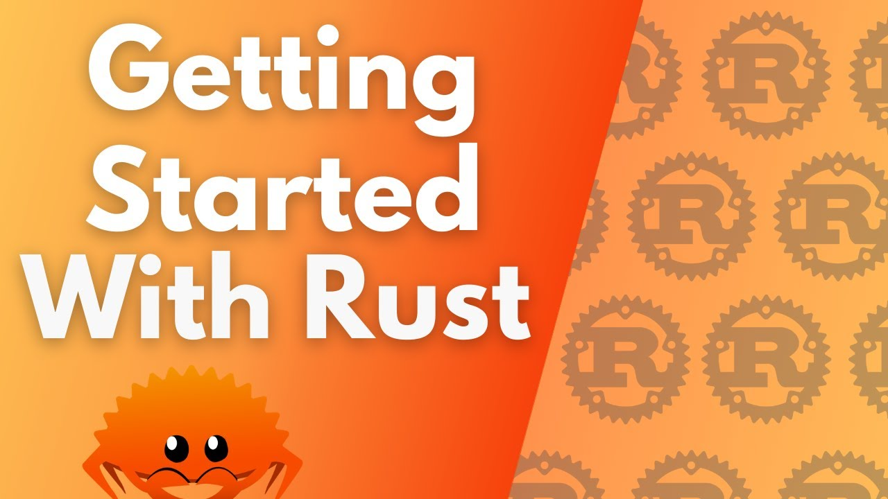 ULTIMATE Rust Lang Tutorial! - Getting Started