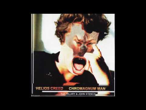 Helios Creed - Chromagnum Man