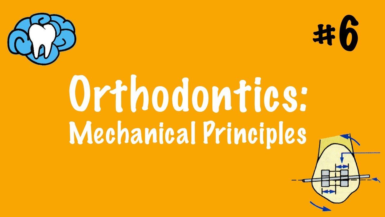 Orthodontics | Mechanical Principles of Tooth Movement | NBDE Part II