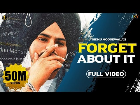 Forget About It Sidhu Moose Wala  Official Video Gold Media  New Song 2020