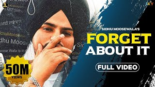 Forget About It : Sidhu Moose Wala (Official Video) Latest Punjabi Songs | Jatt Life Studios