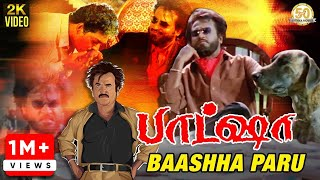 Baashha Tamil Movie Songs | Baashha Paru Video Song | Rajinikanth | SP Balasubramanyam | Deva