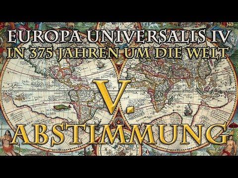 Europa Universalis 4 - In 375 Jahren um die Welt: Die 5. Abstimmung (1588)